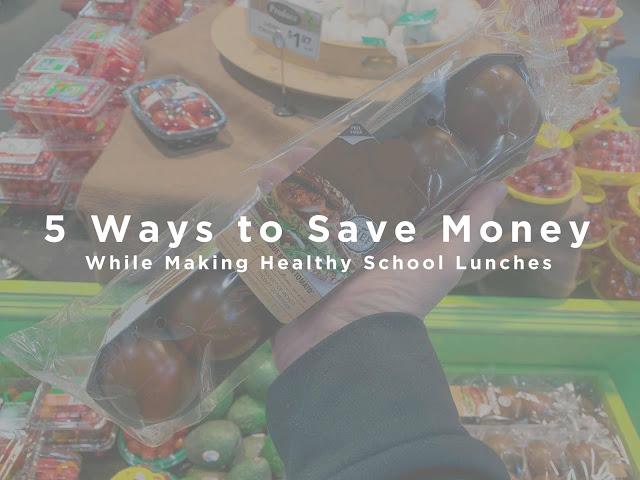 5 façons d'économiser de l'argent tout en préparant des repas scolaires sains avec Chase Freedom Unlimited