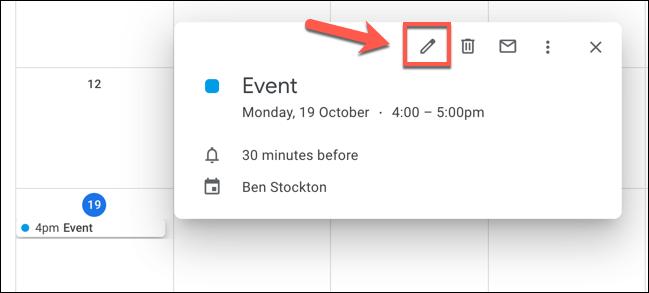 """Cliquez sur un événement dans Google Agenda, puis cliquez sur le """"Modifier l'événement"""" bouton pour commencer à le modifier."""