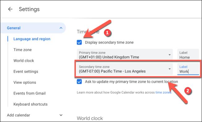 """Clique le """"Afficher le fuseau horaire secondaire"""" case à cocher, puis sélectionnez un fuseau horaire secondaire dans """"Fuseau horaire secondaire"""" menu déroulant avant d'ajouter une étiquette au """"Étiquette"""" boîte à côté."""