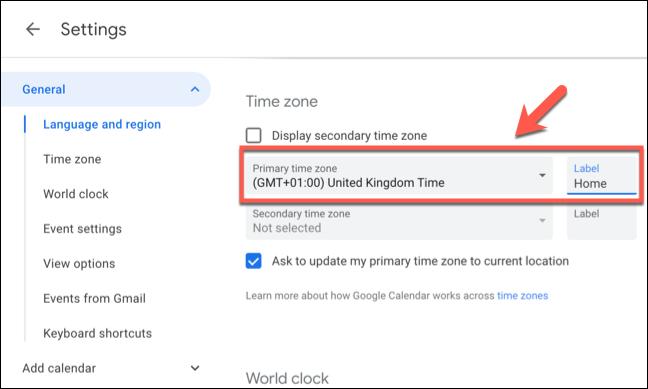 """Sélectionnez le fuseau horaire principal de Google Agenda dans le """"Fuseau horaire principal"""" menu déroulant, puis indiquez une étiquette pour le fuseau horaire dans le """"Étiquette"""" boîte à côté."""
