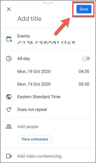 """Enregistrez un événement Google Agenda en appuyant sur """"sauvegarder"""" bouton."""