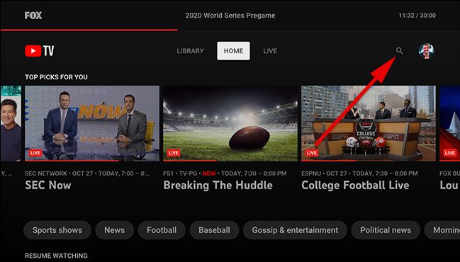 Sur l'écran d'accueil de YouTube TV, sélectionnez l'icône de recherche.