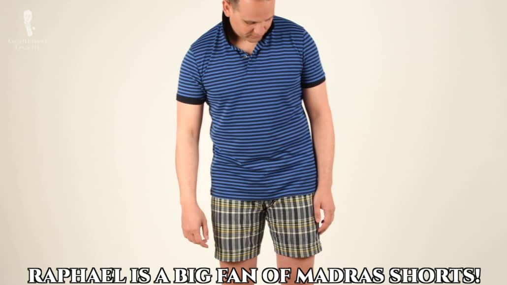 Raphael est fan de shorts madras