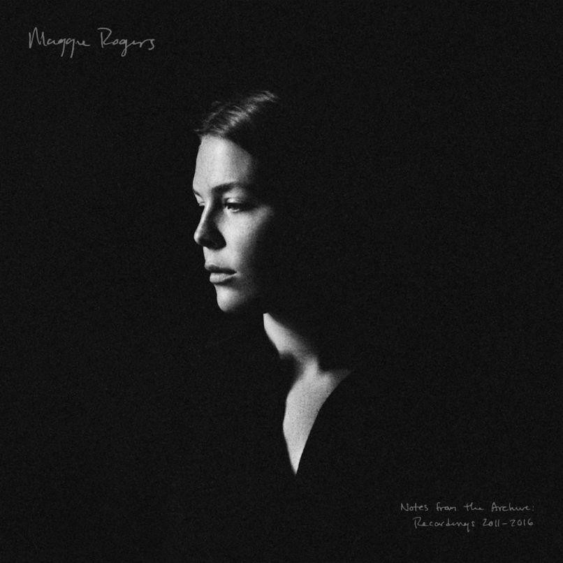 Notes d'archives: Enregistrements 2011-2016 par Maggie Rogers pochette de l'album