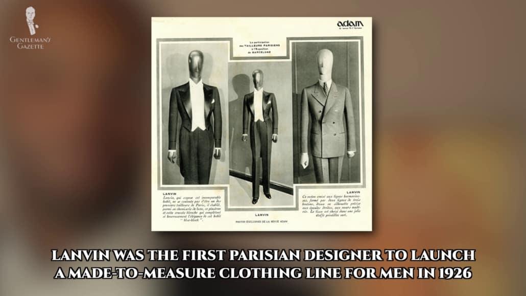 Jean Lanvin a également été le premier créateur parisien à proposer une ligne sur mesure pour homme.