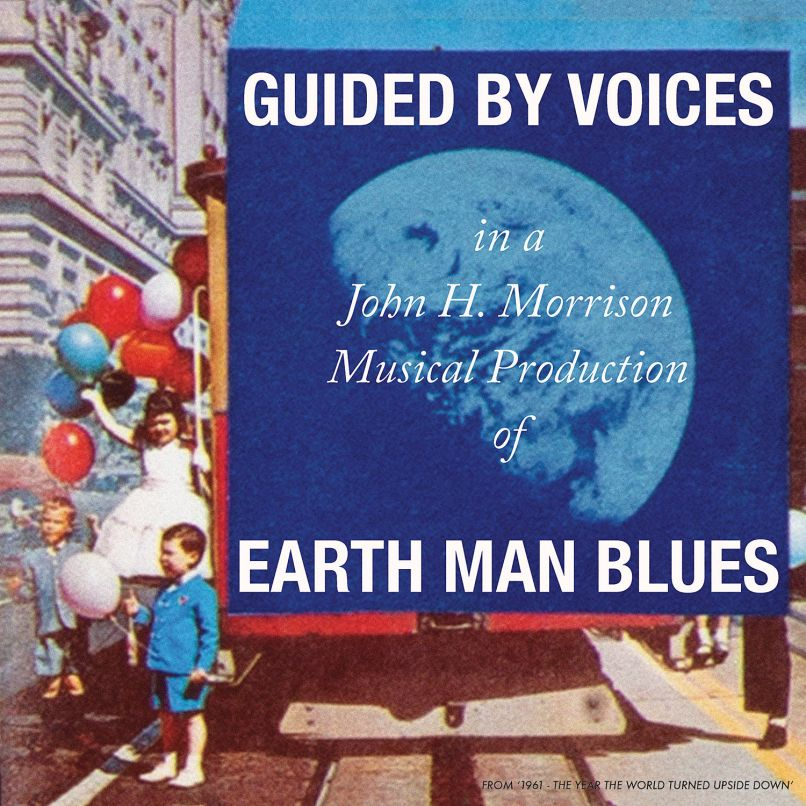 Earth Man Blues par Guided by Voices