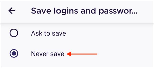 Appuyez sur Ne jamais enregistrer dans Firefox