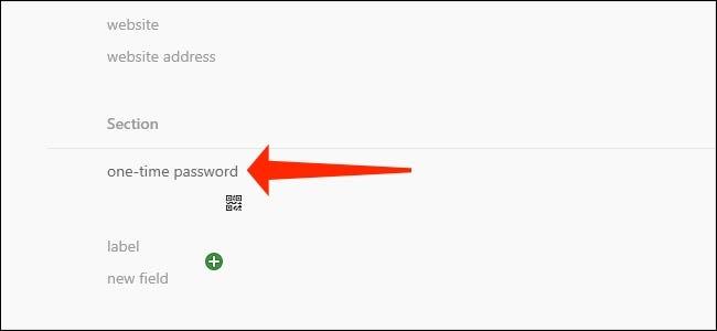 Le champ de mot de passe à usage unique est ce dont vous avez besoin pour ajouter des codes d'authentification à deux facteurs à 1Password